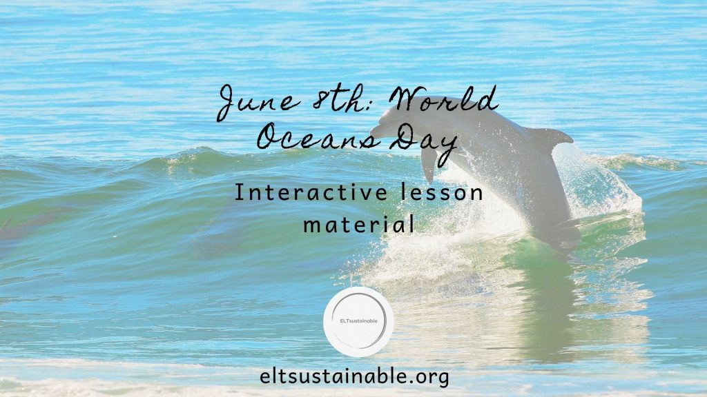 Do you Need a World Oceans Day Lesson?