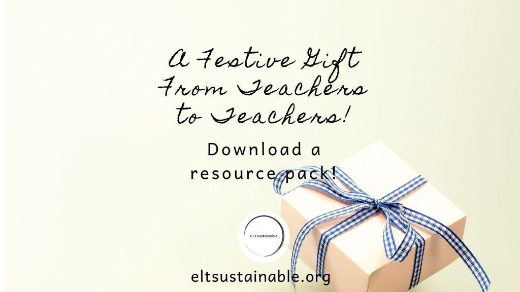 A Festive Gift From Teachers to Teachers!