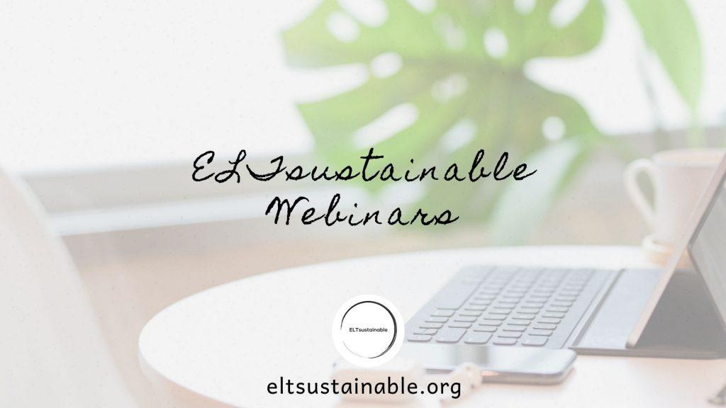 ELTsustainable Webinars