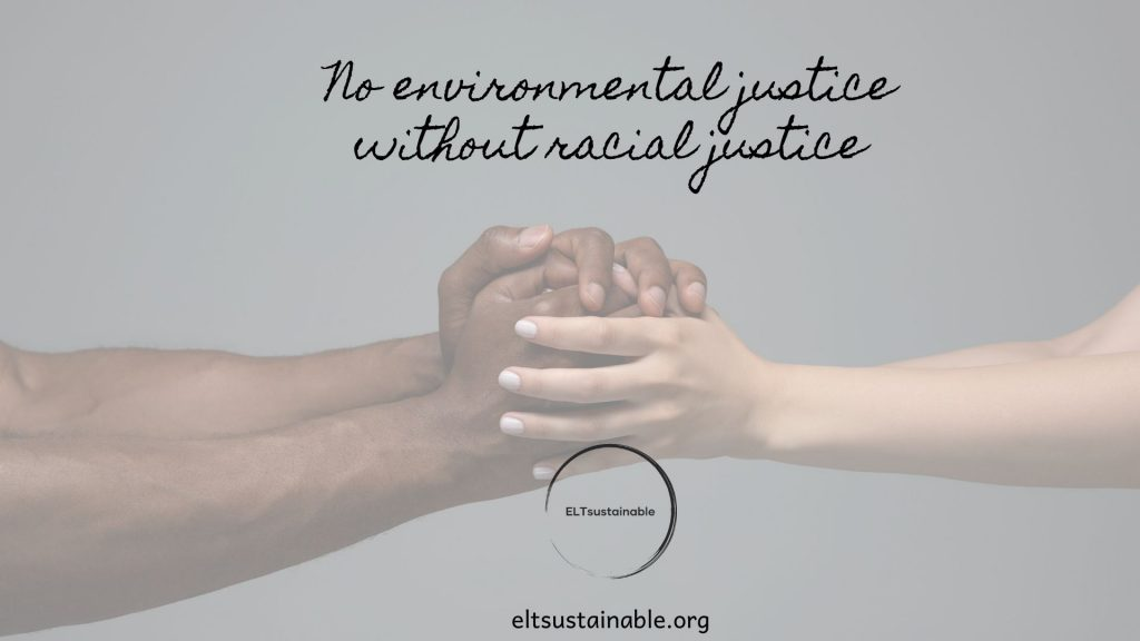 Climate and Racial Justice in Language Teaching
